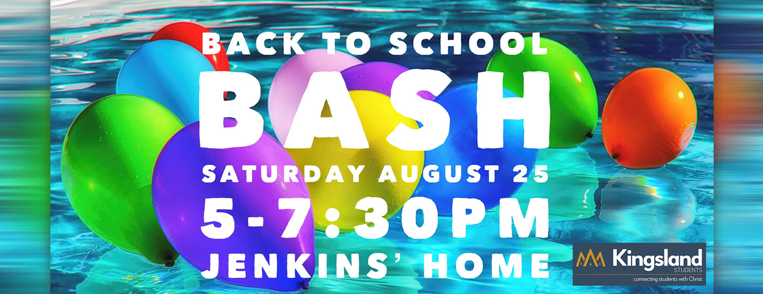 Back to School Bash August 25